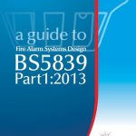a guide to Fire Alarm Systems Design BS5839